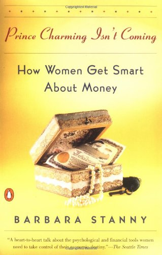 9780140266931: Prince Charming Isn't Coming: How Women Get Smart About Money