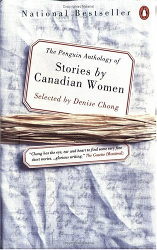 Penguin Canadian Anthology of Stories by Canadian: Denise (editor) (Cynthia