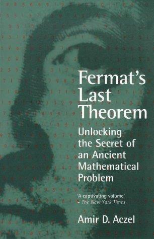 9780140267082: Fermat's Last Theorem: Unlocking the Secret of an Ancient Mathematical Problem
