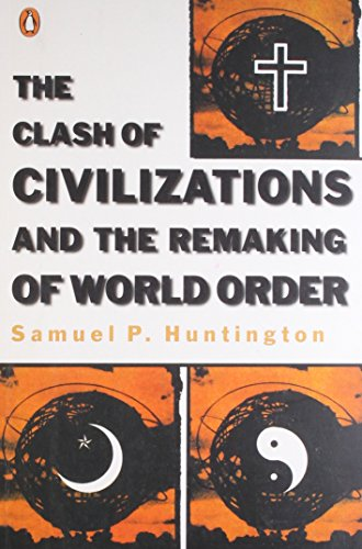 9780140267310: The Clash of Civilizations and the Remaking of World Order