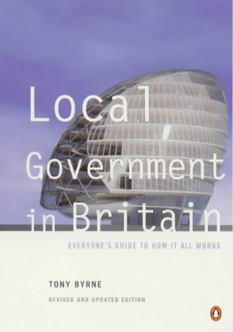 9780140267396: Local government in Britain : Everyone's guide to how it all works