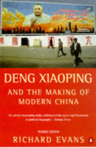9780140267471: Deng Xiaoping and the Making of Modern China: Revised Edition