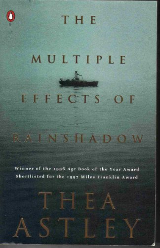 The multiple effects of rainshadow: Thea Astley