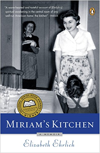 MIRIAM'S KITCHEN : A MEMOIR