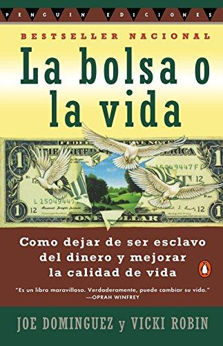 9780140267648: Bolsa O La Vida, La: Como Deja de Ser Exclavo del Dinero y Mejorar La Calidad Devida