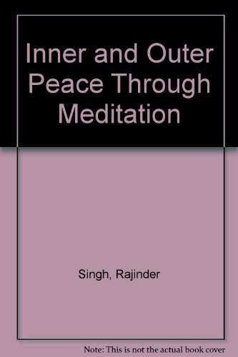 9780140267761: Inner & Outer Peace Through Meditation