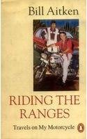 9780140268041: Riding the Ranges: Travels on My Motorcycle