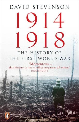 9780140268171: 1914-1918: The History of the First World War