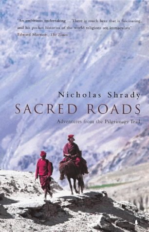 9780140268256: Sacred Roads: Adventure from the Pilgrimage Trail