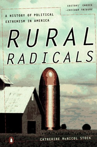 Rural Radicals: Righteous Rage in the American Grain (0140268472) by Catherine Stock