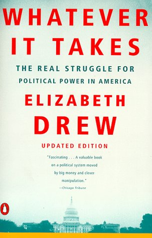 9780140268584: Whatever It Takes: The Real Struggle for Political Power in America