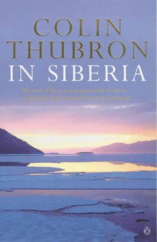 9780140268607: In Siberia
