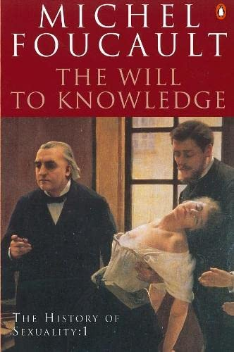 9780140268683: The History of Sexuality: The Will to Knowledge: The Will to Knowledge v. 1