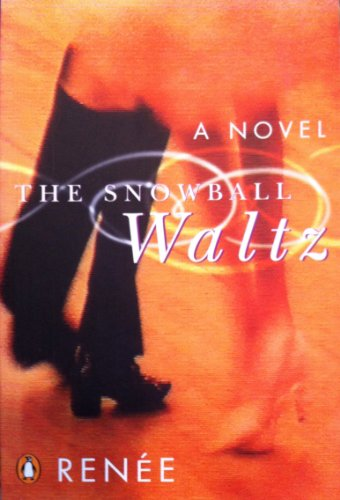 The Snowball Waltz: a Novel