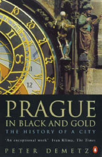 9780140268881: Prague in Black and Gold: The History of a City