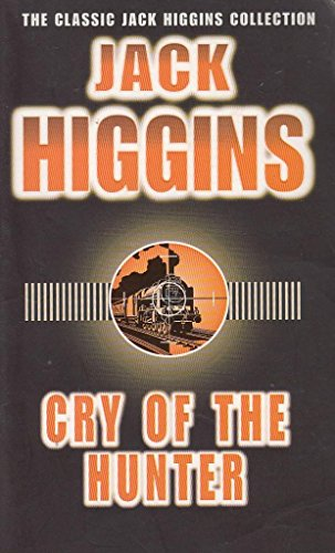 9780140269000: Cry of the Hunter (The Classic Jack Higgins Collection)
