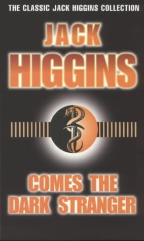 9780140269024: Comes the Dark Stranger (The classic Jack Higgins collection)