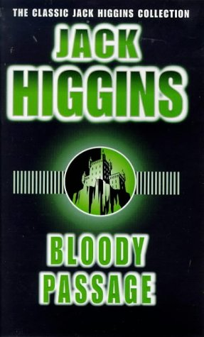 9780140269031: Bloody Passage (Classic Jack Higgins Collection)