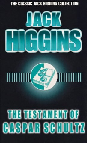 9780140269185: The Testament of Caspar Schultz (The classic Jack Higgins collection)