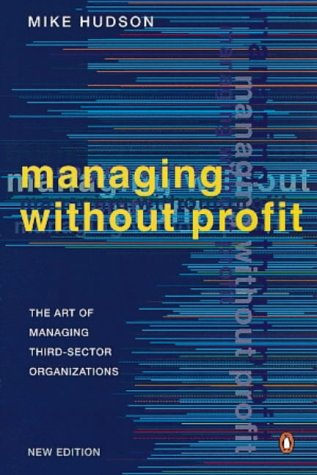 9780140269536: Managing without Profit: The Art of Managing Third-sector Organisations (Penguin business)