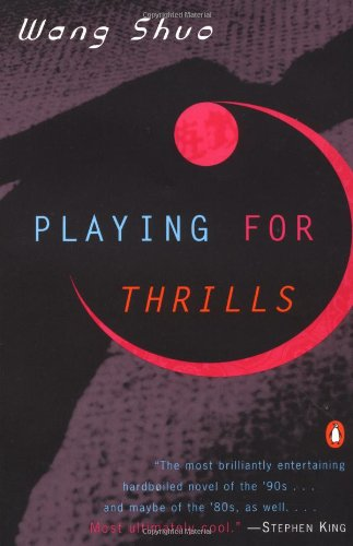 9780140269710: Playing for Thrills