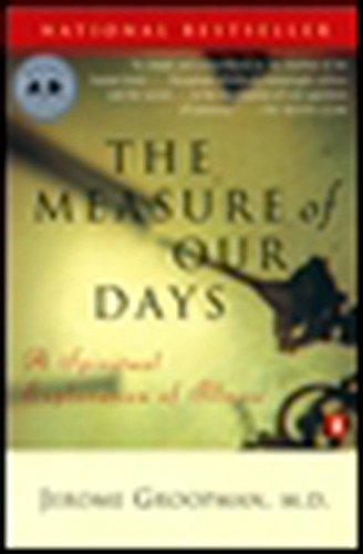 9780140269727: The Measure of Our Days: A Spiritual Exploration of Illness