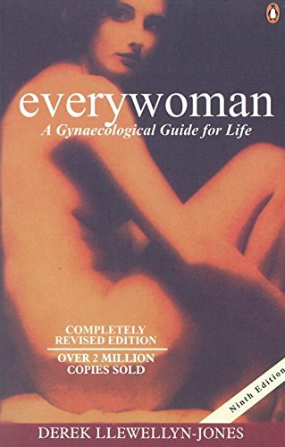 9780140269857: Everywoman: A Gynaecological Guide for Life