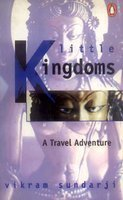 9780140269871: Little Kingdoms; A Travel With Adventure