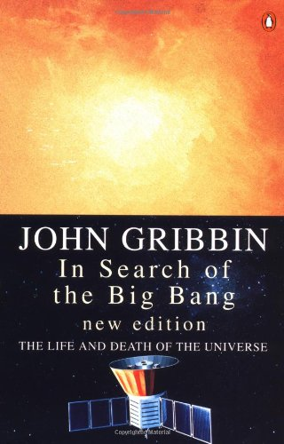 9780140269895: In Search of the Big Bang (Penguin Press Science)
