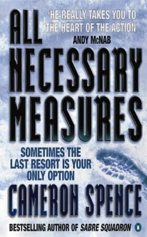 9780140269956: All Necessary Measures