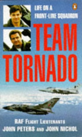 9780140270310: Team Tornado: Life on a Front-line Squadron