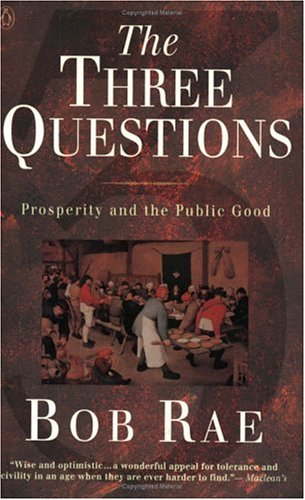 9780140270334: The Three Questions : Prosperity and the Public Good