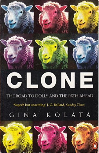 9780140270341: Clone: The Road to Dolly and the Path Ahead (Penguin Press Science)