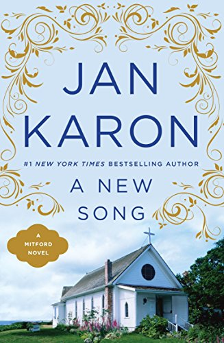 A New Song (The Fifth Novel in the Mitford Series)