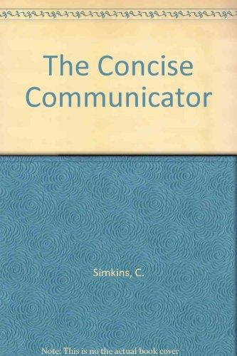 The Concise Communicator: Simkins, C.