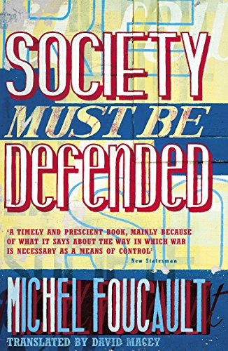 9780140270860: Society Must be Defended: Lectures at the Collège de France, 1975-76: Lectures at the College De France, 1975 76