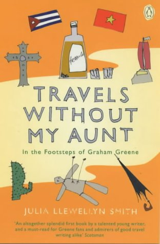 9780140271010: Travels without My Aunt: In the Footsteps of Graham Greene