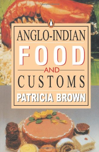 9780140271379: Anglo-Indian Food and Customs