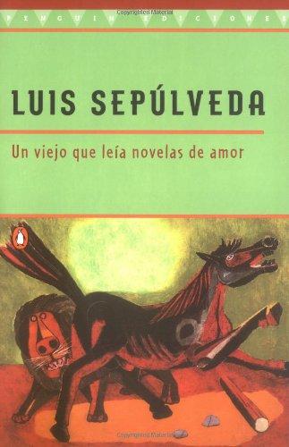 9780140271416: UN Viejo Que Leia Novelas De Amor / Old Man Who Read Love Stories