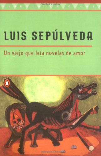 9780140271416: Viejo Que Leia Novelas de Amor, Un: The Old Man Who Read Love Stories