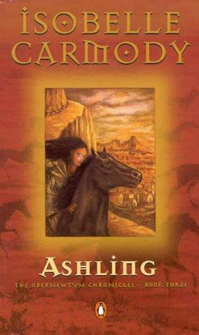 9780140271515: Obernewtyn Chronicles #3 Ashling (The Obernewtyn Chronicles)