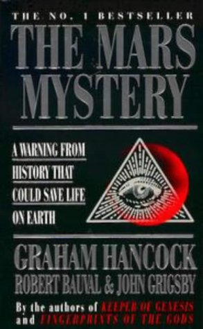 The Mars Mystery: A Warning from History That Could Save Life on Earth (9780140271751) by Hancock, Graham; Bauval, Robert; Grigsby, John