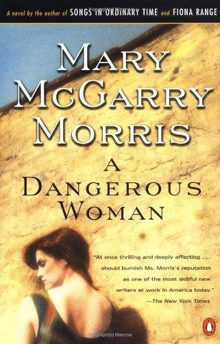 9780140272116: A Dangerous Woman