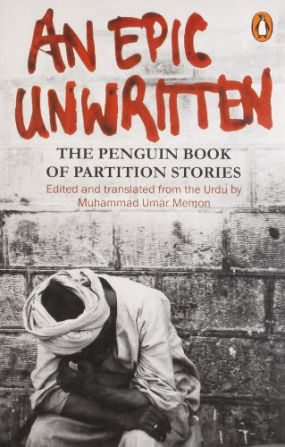 9780140272277: An Epic Unwritten: The Penguin Book of Partition Stories