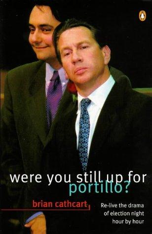 9780140272376: Were You Still Up for Portillo?