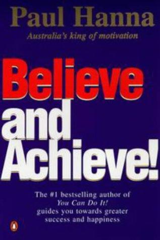 9780140272444: Believe And Achieve