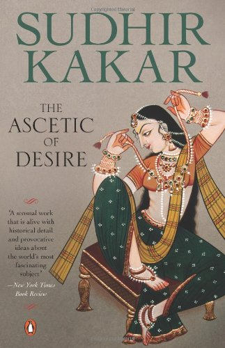 9780140272499: The Ascetic of Desire