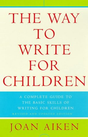 9780140272697: The Way to Write For Children