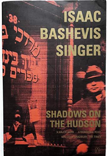 Shadows On the Hudson: Isaac Bashevis Singer