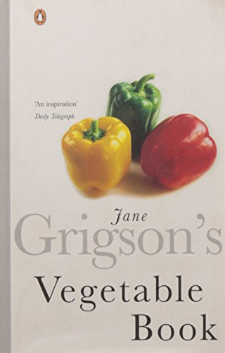 9780140273236: Jane Grigsons Vegetable Book